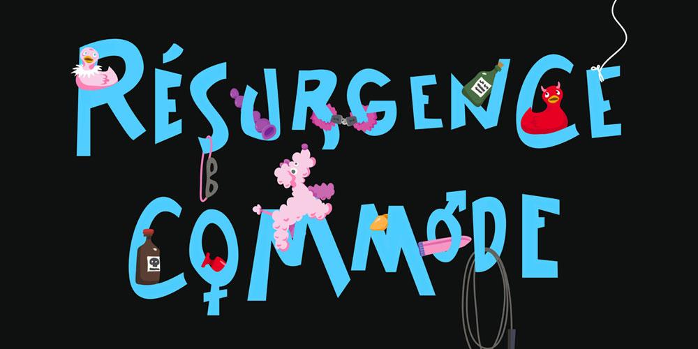 Résurgence Commode